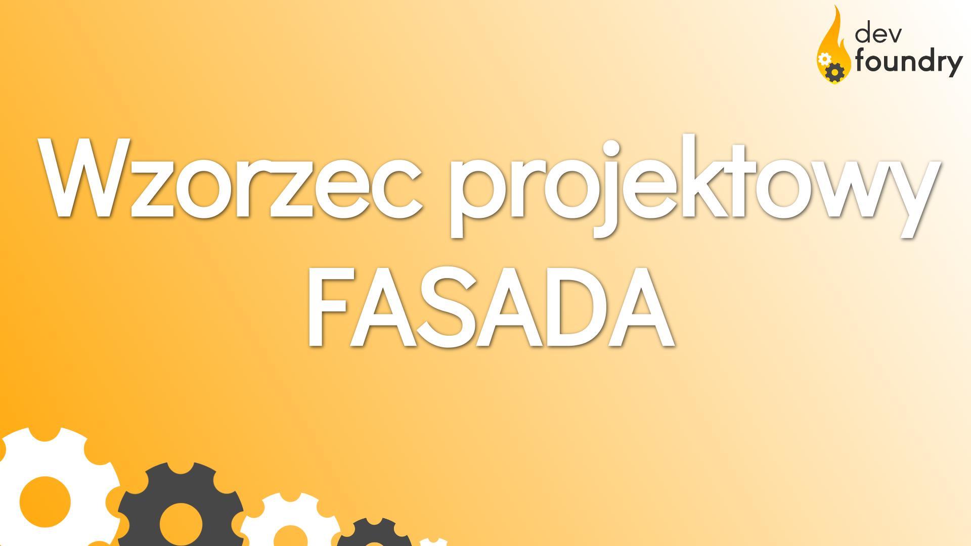 wzorzec projektowy fasada facade design patterns dev foundry blog programowanie java spring kursy